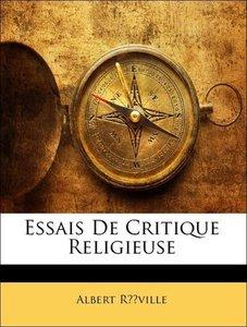 Essais De Critique Religieuse
