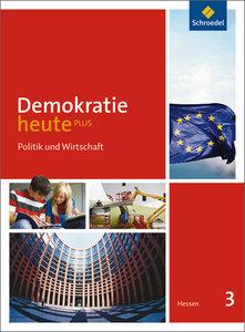 Demokratie heute PLUS 3. Schülerband. Hessen