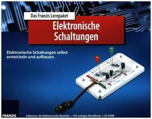 Lernpaket Elektronische Schaltungen selbst entwickeln und aufbau