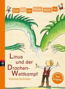 Erst ich ein Stück, dann du 22 - Linus und der Drachen-Wettkampf
