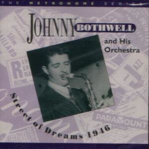 Bothwell, J: Street Of Dreams 1946
