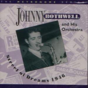 Bothwell, J: Street Of Dreams 1946