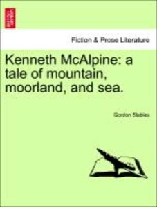 Kenneth McAlpine: a tale of mountain, moorland, and sea.