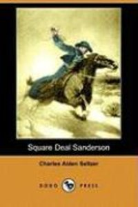 Square Deal Sanderson (Dodo Press)