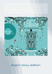 Silber - Das zweite Buch der Träume (DAISY Edition)