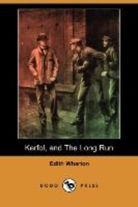 Kerfol, and the Long Run (Dodo Press)