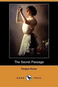 The Secret Passage (Dodo Press)