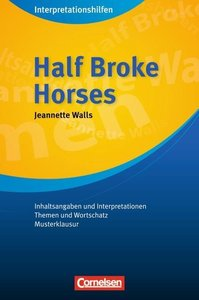 Half Broke Horses Interpretationshilfe