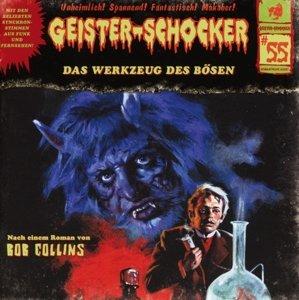 Geister-Schocker 55. Das Werkzeug des Bösen