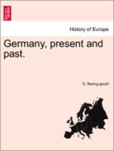 Germany, present and past, Volume II