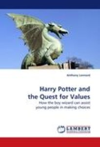 Harry Potter and the Quest for Values