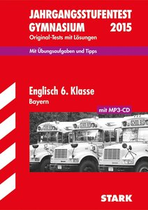 Jahrgangsstufentest Englisch 6. Klasse mit MP3-CD 2015 Gymnasium