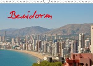 Benidorm (Wall Calendar 2015 DIN A4 Landscape)