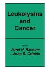 Leukolysins and Cancer