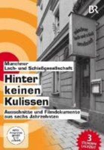 Hinter keinen Kulissen - Münchner Lach- und Schießgesellschaft