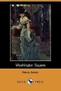 Washington Square (Dodo Press)