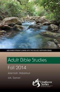 ADULT BIBLE STUDIES REGULAR PRINT STUDENT - FALL 2014