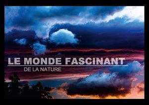 Le monde fascinant de la nature (Livre poster DIN A3 horizontal)