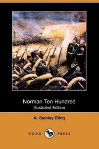 Norman Ten Hundred (Illustrated Edition) (Dodo Press)