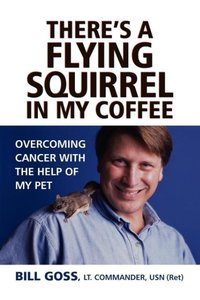 There's a Flying Squirrel in My Coffee