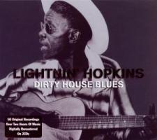 Dirty House Blues - zum Schließen ins Bild klicken