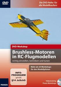 DVD-Workshop: Brushless Motoren in RC-Flugmodellen richtig einst