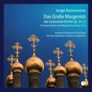 Das Grosse Morgenlob Der Russischen Kirche