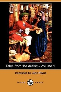 Tales from the Arabic - Volume 1 (Dodo Press)