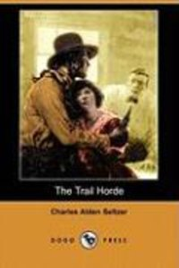 The Trail Horde (Dodo Press)