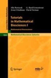 Tutorials in Mathematical Biosciences 1
