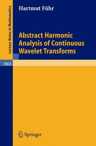Abstract Harmonic Analysis of Continuous Wavelet Transforms