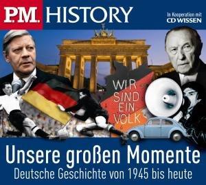 Unsere Großen Momemente-Deutsche Geschichte