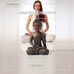 Ganzheitliches Yoga/Holistic Yoga
