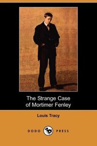 The Strange Case of Mortimer Fenley (Dodo Press)