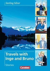 Sterling Silver - Travels with Inge and Bruno. Stories