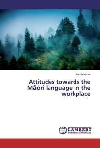 Attitudes towards the Maori language in the workplace