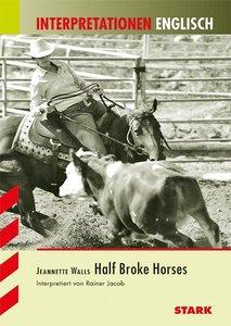Interpretationshilfe Englisch: Jeanette Walls: Half Broke Horses