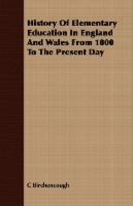 History of Elementary Education in England and Wales from 1800 t