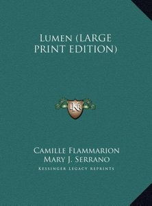Lumen (LARGE PRINT EDITION)