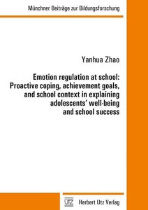 Emotion regulation at school: Proactive coping, achievement goal