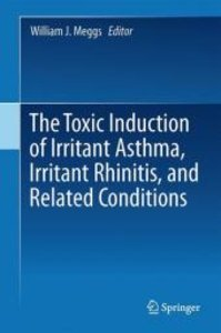 The Toxic Induction of Irritant Asthma, Irritant Rhinitis, and R