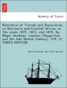 Narrative of Travels and Discoveries in Northern and Central Afr
