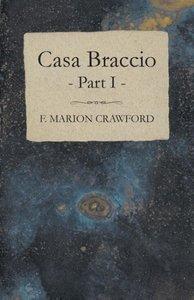 Casa Braccio - Part I