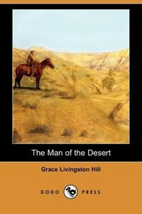 The Man of the Desert (Dodo Press)