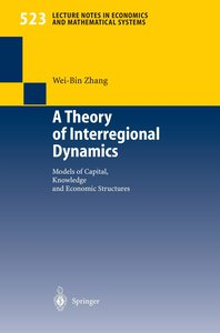A Theory of Interregional Dynamics