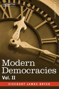Modern Democracies - in two volumes, Vol. II