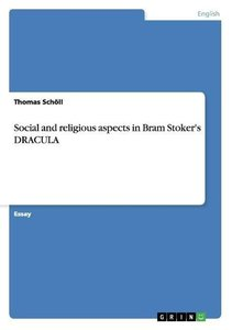 Social and religious aspects in Bram Stoker's DRACULA