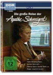 Die große Reise der Agathe Schweigert