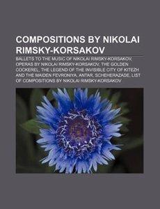Compositions by Nikolai Rimsky-Korsakov