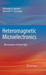 Heteromagnetic Microelectronics